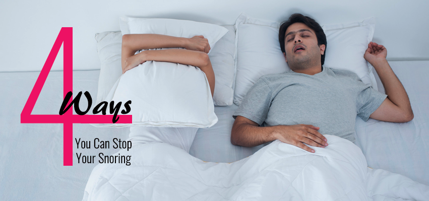4 Ways You Can Stop Your Snoring